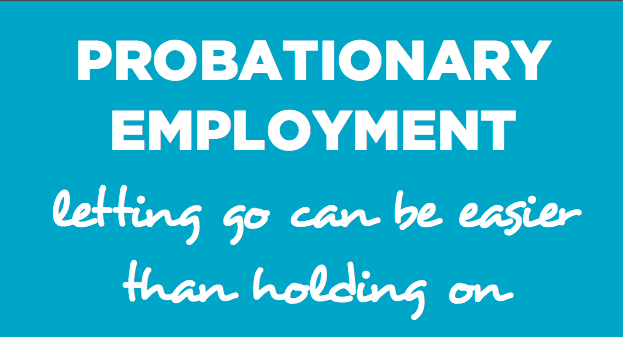Probation Periods: Letting Go Can Be Easier Than Holding On