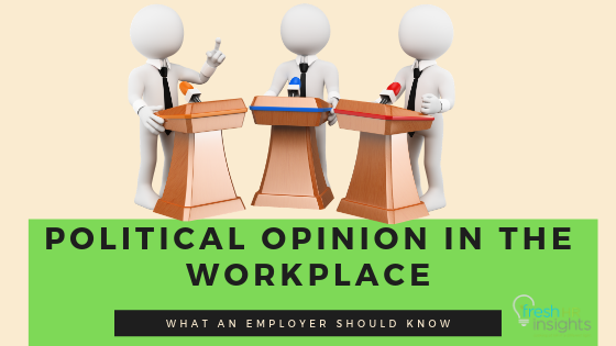 Discussing politics in the workplace have generated a lot of controversies over the course of time.